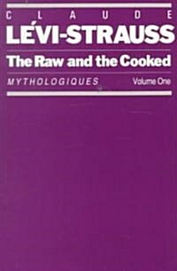 The Raw and the Cooked: Mythologiques, Volume 1 (Paperback)
