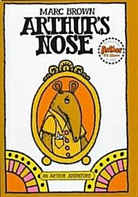 Arthurs Nose: An Arthur Adventure (Arthur Adventure Series) (Hardcover, 1st)