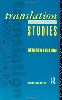 Translation studies / Rev. ed