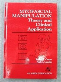 Myofascial manipulation : theory and clinical application
