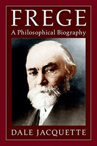 Frege : A Philosophical Biography (Hardcover)