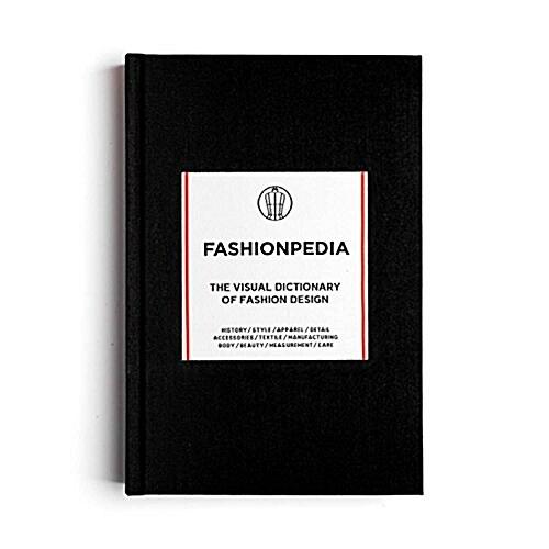 Fashionpedia : The Visual Dictionary of Fashion Design (Hardcover)