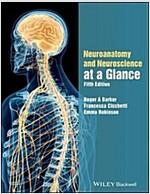 Neuroanatomy and Neuroscience at a Glance (Paperback, 5)
