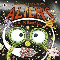 We're off to Look for Aliens (Paperback)