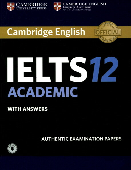 Cambridge IELTS 12 : Academic Students Book with Answers with Audio (Paperback + Downloadable Audio File)