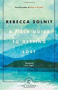 A Field Guide To Getting Lost (Paperback, Main - Canons edition)