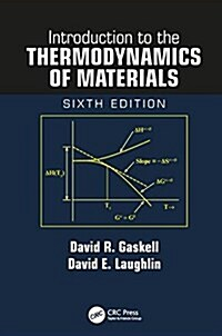 Introduction to the Thermodynamics of Materials, Sixth Edition (Hardcover, 6)
