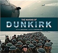The Making of Dunkirk (Hardcover)