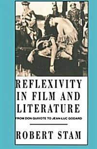 Reflexivity in Film and Culture: From Don Quixote to Jean-Luc Godard (Paperback)