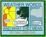 Weather Words and What They Mean (Paperback, Reprint)