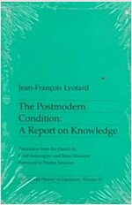 Postmodern Condition: A Report on Knowledge (Paperback)