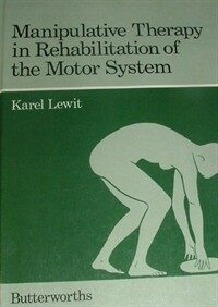 Manipulative therapy in rehabilitation of the locomotor system