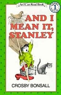 And I Mean It, Stanley (Paperback)