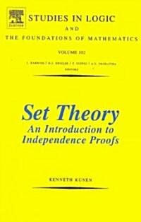 Set Theory an Introduction to Independence Proofs (Hardcover)