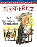 Shh! We're Writing the Constitution (Paperback, Reissue)