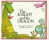 The Knight and the Dragon (Paperback)