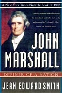 John Marshall: Definer of a Nation (Paperback)