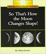 So That's How the Moon Changes Shape! (Paperback)