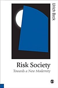 Risk Society : Towards a New Modernity (Paperback)