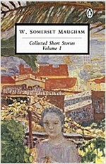 Maugham: Collected Short Stories: Volume 1 (Paperback)
