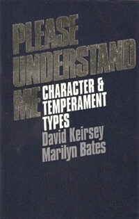 Please understand me : character & temperament types [5th ed.]