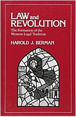 Law and Revolution, I: The Formation of the Western Legal Tradition (Paperback, Revised)