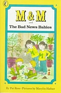 M & M and the Bad News Babies (Paperback)