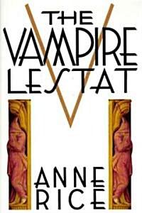 Vampire Lestat (Hardcover)
