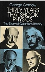 Thirty Years That Shook Physics: The Story of Quantum Theory (Paperback, Revised)