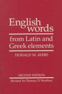 English Words from Latin and Greek Elements (Paperback, 2)