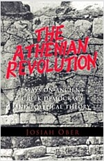 The Athenian Revolution: Essays on Ancient Greek Democracy and Political Theory (Paperback, Revised)