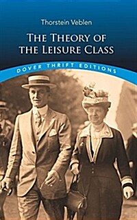 The Theory of the Leisure Class (Paperback, Revised)