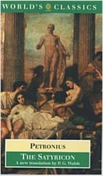 The Satyricon (Paperback, Reprint)