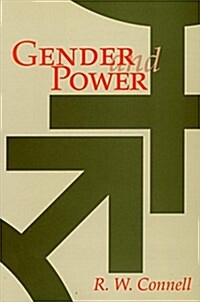 Gender and Power: Society, the Person, and Sexual Politics (Hardcover)