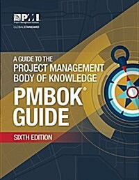 A Guide to the Project Management Body of Knowledge (Paperback, 6)