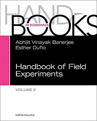 Handbook of Field Experiments, Volume 2 (Hardcover)