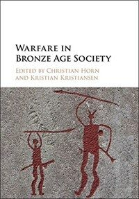 Warfare in Bronze Age Society (Hardcover)