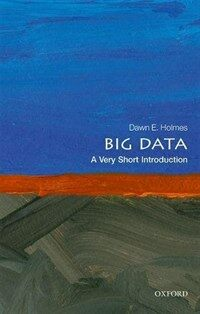 Big Data: A Very Short Introduction (Paperback)