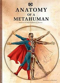 DC Comics: Anatomy of a Metahuman (Hardcover)