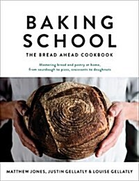 Baking School : The Bread Ahead Cookbook (Hardcover)