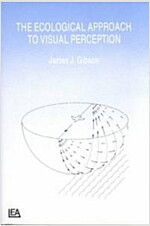 The Ecological Approach to Visual Perception (Paperback)