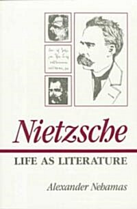 Nietzsche: Life as Literature (Paperback, Revised)