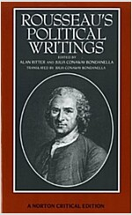 Rousseau's Political Writings: Discourse on Inequality, Discourse on Political Economy, on Social Contract (Paperback, Critical)