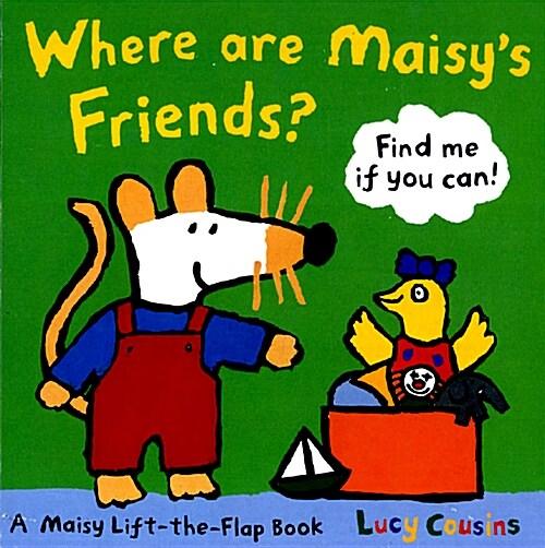 Where Are Maisys Friends? (Board Book)