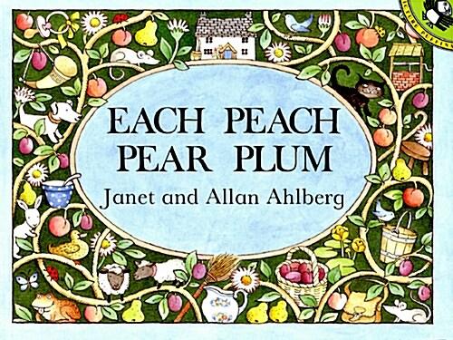 Each Peach Pear Plum (Paperback)