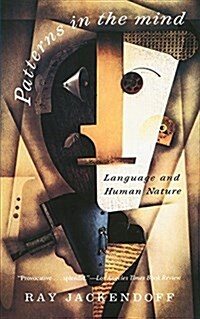 Patterns in the Mind: Language and Human Nature (Paperback, Revised)