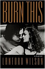 Burn This (Paperback)