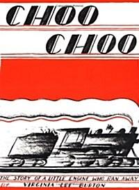 Choo Choo: The Story of a Little Engine Who Ran Away (Paperback)