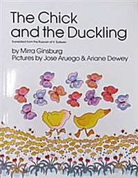 The Chick and the Duckling (Paperback)