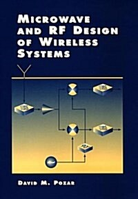 Microwave and RF Design of Wireless Systems (Hardcover)